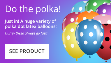 Just in- Polka Dot Latex Balloons!